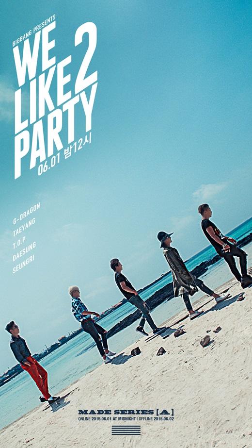 BIG BANG 6月の新曲「WE LIKE 2 PARTY」MV&歌詞日本語訳(ルビあり)